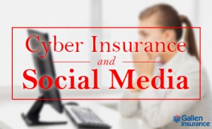 Cyber Insurance: When a Social Media Post Becomes a Legal Matter
