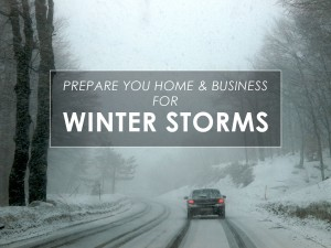 Prepare your home and business for winter storms